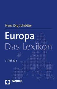Europa - Das Lexikon - Schrötter, Hans Jörg