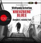 Kreuzberg Blues / Georg Dengler Bd.10 (2 MP3-CDs)