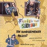 Ein hundsgemeiner Polizist / Familie von Stibitz Bd.3 (1 Audio-CD)