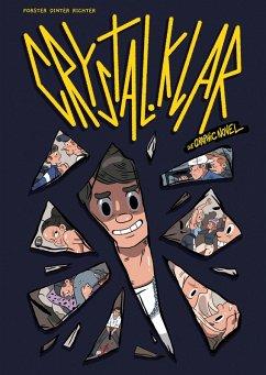 Crystal.Klar - Die Graphic Novel (eBook, ePUB) - Forster, Dominik; Dinter, Stefan