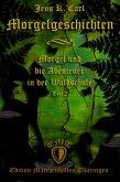 Morgel und die Abenteuer in der Waldschule (eBook, ePUB)