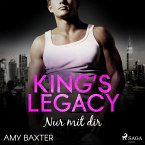 King's Legacy - Nur mit dir (Bartenders of New York, Band 2) (MP3-Download)