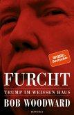 Furcht: Trump im Weißen Haus (Mängelexemplar)
