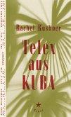Telex aus Kuba (Mängelexemplar)