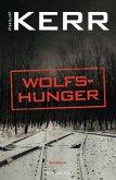 Wolfshunger / Bernie Gunther Bd.9 (Mängelexemplar)