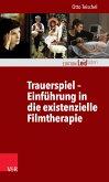 Trauerspiel – Einführung in die existenzielle Filmtherapie (eBook, ePUB)
