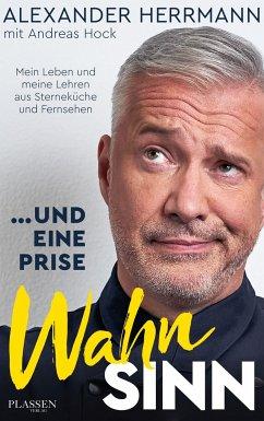 ... und eine Prise Wahnsinn - Herrmann, Alexander