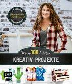 Meine 100 liebsten Kreativ-Projekte - Basteln durchs Jahr mit Martina Lammel, der beliebten TV-Expertin