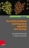 Für welche Probleme sind Diagnosen eigentlich eine Lösung? (eBook, ePUB)