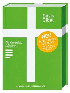 Basisbibel. Die Kompakte. Grün. Der moderne Bibel-Standard: neue Bibelübersetzung des AT und NT nach den Urtexten mit umfangreichen Erklärungen. Leicht lesbares Layout. In 3 modernen Farben erhältlich.