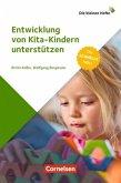 Entwicklung von Kita-Kindern unterstützen