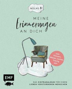 Wolke 8 - Meine Erinnerungen an dich - Bohlmann, Sabine
