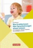 So gelingt's - Der Kita-Ratgeber - Sprache & Literacy / Was Erzieherinnen über Sprachstörungen wissen müssen