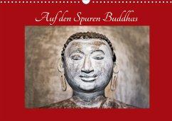 Auf den Spuren Buddhas (Wandkalender 2021 DIN A3 quer)