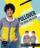 Lieblingspullover für Groß und Klein stricken