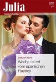 Wachgeküsst vom spanischen Playboy (eBook, ePUB)