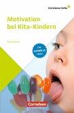 Die kleinen Hefte / Motivation bei Kita-Kindern