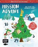 Mein Adventskalender-Buch: Mission Advent - Wo steckt der Weihnachtsmann?