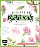 Inspiration Botanicals - Pflanzen und Blüten mit Watercolor malen