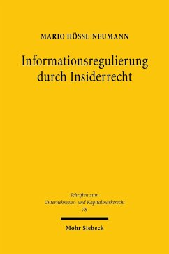 Informationsregulierung durch Insiderrecht - Hössl-Neumann, Mario