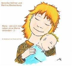 Mona - wie sich mein Leben ohne Mama verändert (eBook, ePUB)