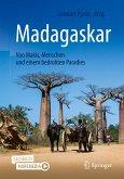 Madagaskar - Von Makis, Menschen und einem bedrohten Paradies
