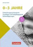 Entwicklungspsychologische Grundlagen / 0-3 Jahre (7. Auflage)