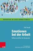 Emotionen bei der Arbeit (eBook, ePUB)