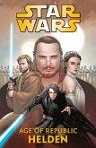 Star Wars - Age of Republic - Helden (eBook, PDF)