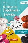 Elterncoach to go / Wir haben eine Patchworkfamilie