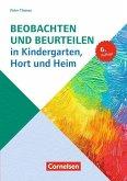 Beobachten und Beurteilen in Kindergarten, Hort und Heim