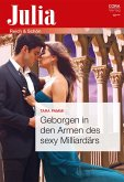 Geborgen in den Armen des sexy Milliardärs (eBook, ePUB)