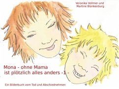 Mona - ohne Mama ist plötzlich alles anders (eBook, ePUB)