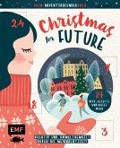 Mein Adventskalender-Buch: Christmas for Future - Kreativ und umweltbewusst durch die Weihnachtszeit