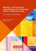 Bildungs- und Erziehungspläne / Bildungs- und Erziehungsempfehlungen Rheinland-Pfalz (4. Auflage)