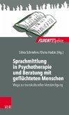 Sprachmittlung in Psychotherapie und Beratung mit geflüchteten Menschen (eBook, ePUB)