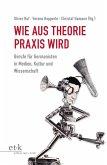 Wie aus Theorie Praxis wird (eBook, PDF)