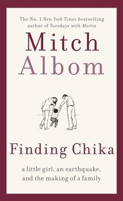 Finding Chika - Albom, Mitch