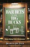 Bar Bets to Win Big Bucks