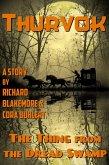 The Thing from the Dread Swamp (Thurvok, #9) (eBook, ePUB)