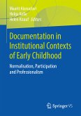 Documentation in Institutional Contexts of Early Childhood (eBook, PDF)