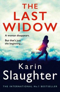 The Last Widow - Slaughter, Karin