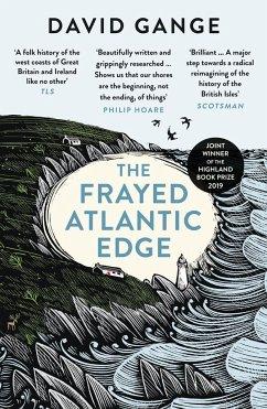The Frayed Atlantic Edge - Gange, David