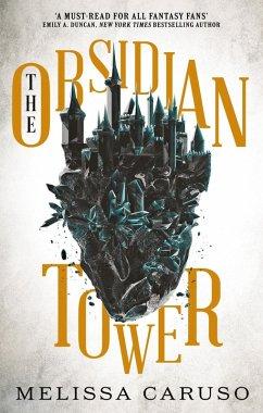 The Obsidian Tower (eBook, ePUB) - Caruso, Melissa