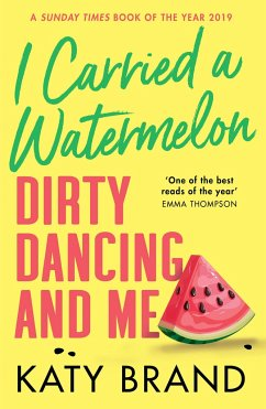 I Carried a Watermelon - Brand, Katy