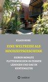 EINE WELTREISE ALS HOCHZEITSGESCHENK (eBook, ePUB)