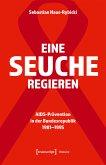 Eine Seuche regieren (eBook, PDF)