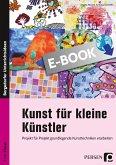 Kunst für kleine Künstler - 3./4. Klasse (eBook, PDF)