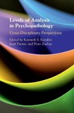 Levels of Analysis in Psychopathology: Cross-Disciplinary Perspectives