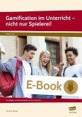 Gamification im Unterricht - nicht nur Spielerei! (eBook, PDF)